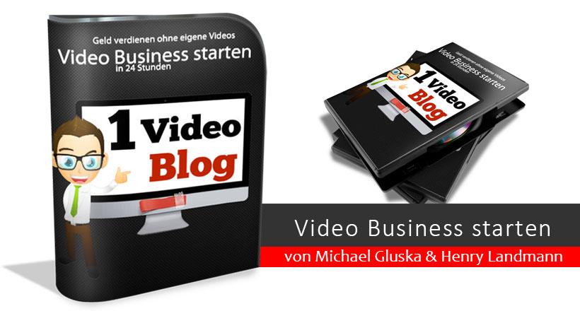 1VideoBlog - Geld verdienen mit Videoblogs - von Michael Gluska & Henry Landmann